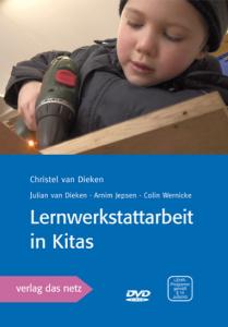 Lernwerkstattarbeit in Kitas